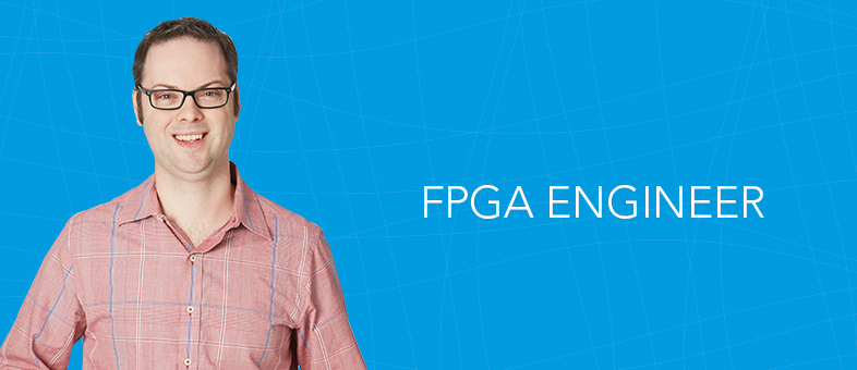 Meet a FPGA Engineer